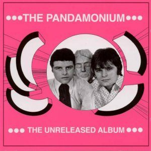 The Pandamonium - The Unreleased Album (1969)