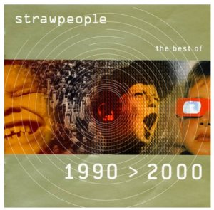 Strawpeople - The Best Of 1990-2000 (2000)