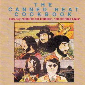 Canned Heat - The Canned Heat Cookbook - The Best Of (1969) [Reissue 2000]