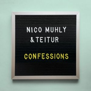 Nico Muhly & Teitur - Confessions (2016)