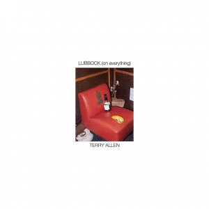 Terry Allen - Lubbock (on everything) (2CD) (1978) (2016)