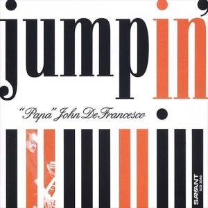 Papa John DeFrancesco - Jumpin`(2003)