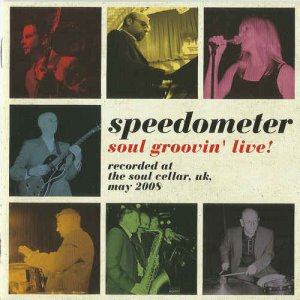 Speedometer - Soul Groovin' Live! (2009) [Japan CD]