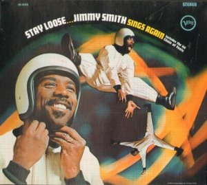 Jimmy Smith - Stay Loose (1968)