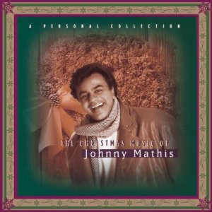 Johnny Mathis - The Christmas Music Of Johnny Mathis: A Personal Collection (1993)