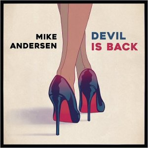 Mike Andersen - Devil Is Back (2016)