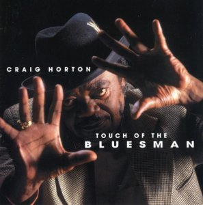 Craig Horton - Touch Of The Bluesman (2004)