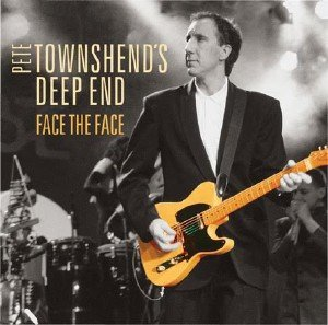 Pete Townshend's Deep End  - Face The Face (2016) [DVD]