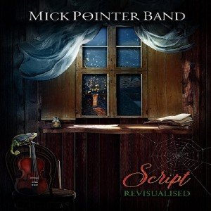 Mick Pointer band - Script Revisualised (2016) [DVD5]