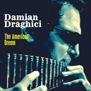 Damian Draghici - The American Dream (2016)