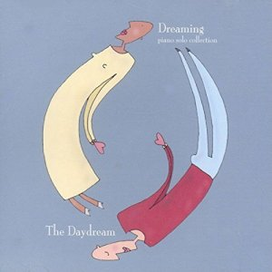 The Daydream - Dreaming - Piano Solo Collection (2001)