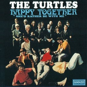 The Turtles - Happy Together (1967) [1993]
