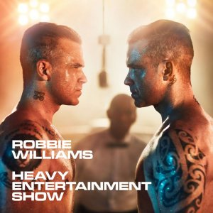 Robbie Williams - Heavy Entertainment Show (Deluxe Edition) (2016) (HDtracks)