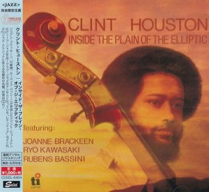 Clint Houston - Inside The Plain Of The Elliptic (1979) [2015 Japan]