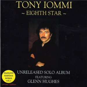 Tony Iommi featuring Glenn Hughes - Eighth Star [Unreleased Solo Album Session 1996] (2000)