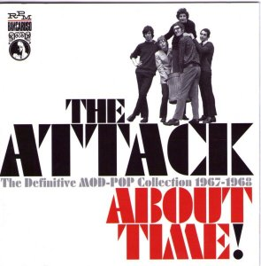 The Attack - About Time (1967-69) Remastered (2006)