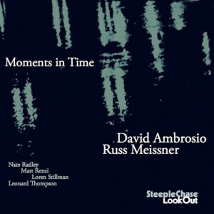 David Ambrosio / Russ Meissner - Moments In Time (2016)
