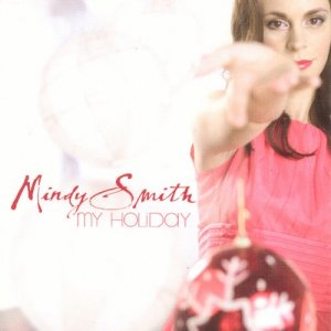 Mindy Smith - My Holiday (2007)