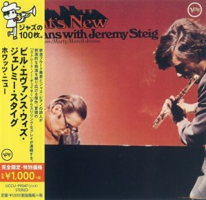 Bill Evans With Jeremy Steig - What's New (1969) [2014 Japan]