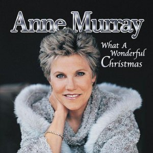Anne Murray - What A Wonderful Christmas [2CD] (2001)