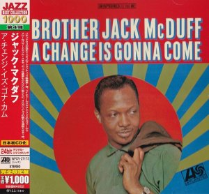 Brother Jack McDuff - A Change Is Gonna Come (1966) [2012 Japan]