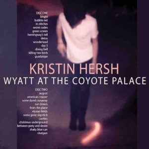 Kristin Hersh - Wyatt at the Coyote Palace (2016)