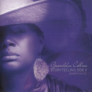 Gwendolyn Collins - Storytelling Side II Moments4love (2016)
