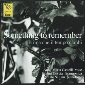 Anna Maria Castelli - Something To Remember: Prima che il tempo cambi (2004) [HDTracks]