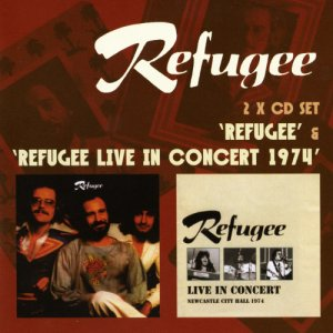 Refugee - Refugee / Refugee Live In Concert 1974 [2 CD] (1974)