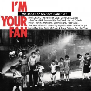 VA - I'm Your Fan: The Songs Of Leonard Cohen By... (2014) LP