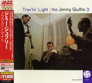 The Jimmy Giuffre 3 - Trav'lin' Light (2012)
