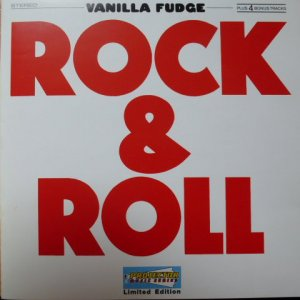 Vanilla Fudge - Rock & Roll (2000)