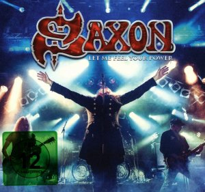 Saxon - Let Me Feel Your Power (2 CD) (2016)