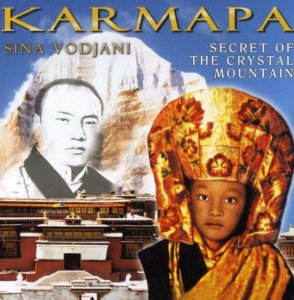 Sina Vodjani - Karmapa, Secret Of The Crystal Mountain (2004)