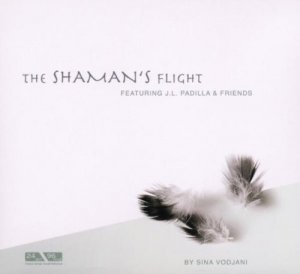 Sina Vodjani - The Shaman's Flight (2002)