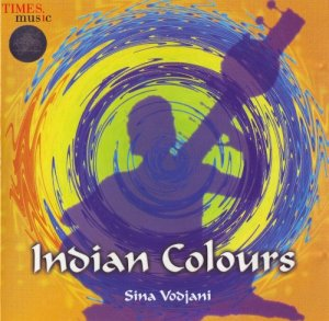 Sina Vodjani - Indian Colours (2002)