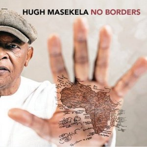 Hugh Masekela - No Borders (2016)