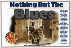 VA - Nothing But The Blues [40CD Remastered Box Set] (1998)