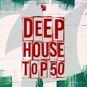 VA - Deep House Top 50 (2016)