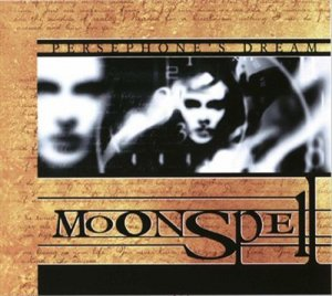 Persephone's Dream - Moonspell (1999)