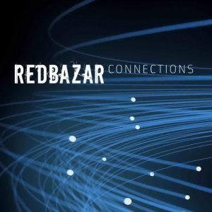 Red Bazar - Connections (2008)
