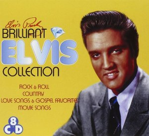 Elvis Presley - Brilliant Elvis: The Collections [8CD Box Set] (2013)