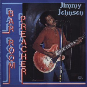 Jimmy Johnson - Bar Room Preacher (1985)