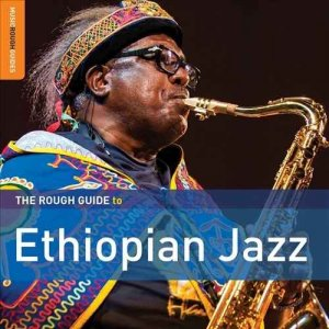 VA - Rough Guide To Ethiopian Jazz (2016)