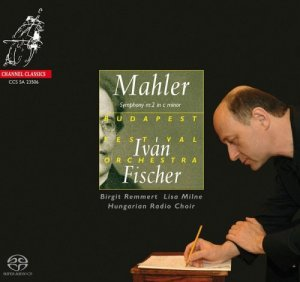 Budapest Festival Orchestra, Ivan Fischer - Mahler: Symphony No.2 (2006) [HDTracks]