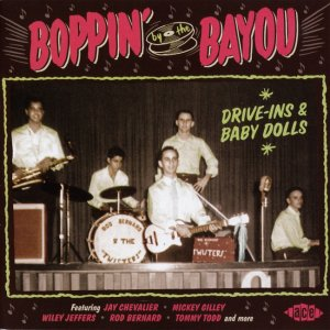 VA - Boppin' By The Bayou: Drive-Ins & Baby Dolls (2016)