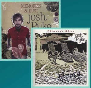 Josh Pyke - Memories and Dust & Chimney's Afire (2007-2008)