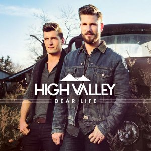 High Valley - Dear Life (2016)