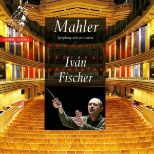Budapest Festival Orchestra, Ivan Fischer - Mahler: Symphony No.6 (2005) [HDTracks]
