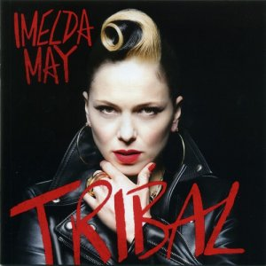 Imelda May - Tribal (2014)
